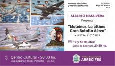 Malvinas: Muestra del pintor rosarino Alberto Nassivera en el Cultural